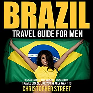 Brazil Travel Guide for Men audiobook cover art