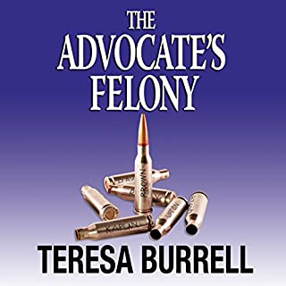 The Advocate's Felony audiobook cover art