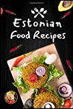 Estonian Food Recipes blank custom cookbook Journal Notebook / Journal Logbook 6x9 with 120 Pages  Cookbooks, Food: Estonian Cooking, Food  Chefs ... recipes perfect gift Blank recipes cookbook