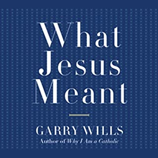 What Jesus Meant audiobook cover art