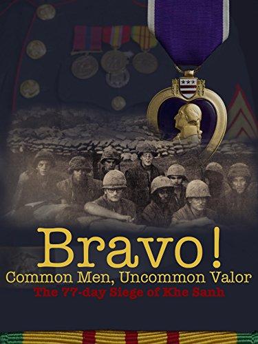 Bravo! Common Men, Uncommon Valor