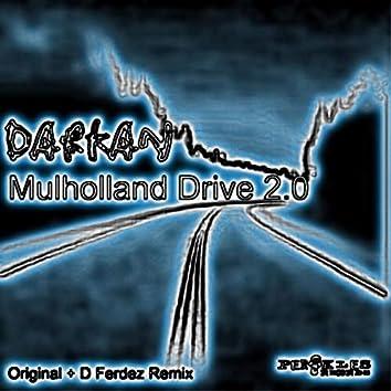 Mulholland Drive 2.0