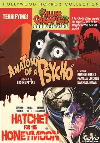 Anatomy of a Psycho/Hatchet For the Honeymoon by Stephen Forsyth