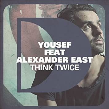 Think Twice (feat. Alexander East)