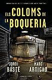 Els coloms de la Boqueria (Detectiu Albert Martínez 2) (Catalan Edition)