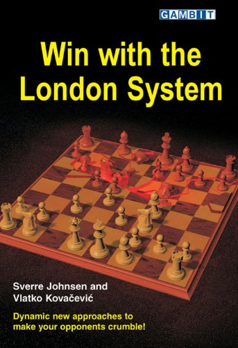 Win with the London System (Sverre's Chess Openings) (English Edition)