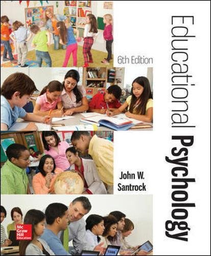 Compare Textbook Prices for Educational Psychology 6 Edition ISBN 9781259870347 by Santrock, John