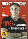Guy Novès le rugby pro est devenu absurde - Il y a 30 ans c'était Béziers Raoul Barrière - Top 14 - Japon du bruit, etc