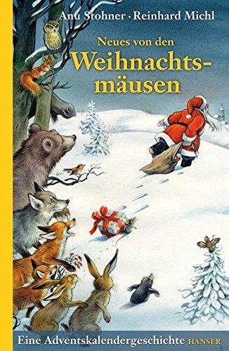 Neues von den Weihnachtsmäusen. Eine Adventskalendergeschichte