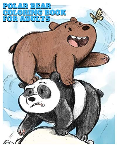 Polar bear coloring book for adults: an Adult Coloring Book of 98 Polar Bear Coloing Pages (Animal Coloring Books for Adults) (Volume 3 )