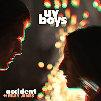 Accident (feat. Riley James)