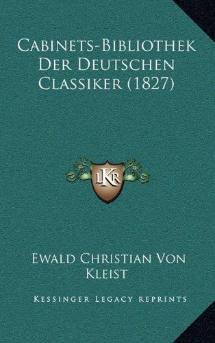 Cabinets-Bibliothek Der Deutschen Classiker (1827)