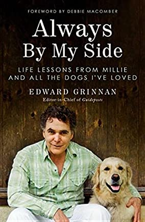 Always By My Side: Life Lessons from Millie and All the Dogs Ive Loved