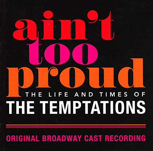 Ain't Too Proud: Life & Times Of Temptations / Obc