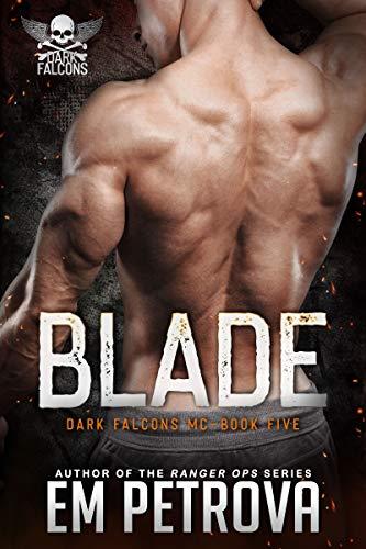 Blade (Dark Falcons Book 5) by [Em Petrova]