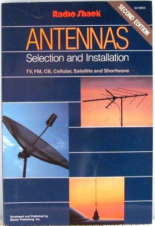 Radio Shack : Antennas - Selection and Installation