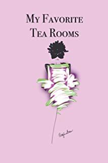 My Favorite Tea Rooms: Stylishly illustrated little notebook for all tea room lovers.
