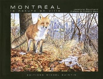 Paperback MONTREAL, LA NATURE EN VILLE [French] Book