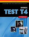 Ase Test Preparation Medium/heavy Duty Truck Series Test T4: Brakes (Thomson Delmar Learning's Ase Test Preperation Series)