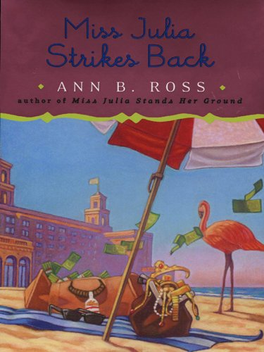 Miss Julia Strikes Back: A Novel