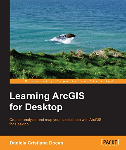 Learning ArcGIS for Desktop (English Edition)