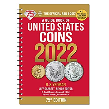 A Guide Book of United States Coins 2022 75th Edition