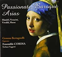 Bertagnolli: Passionate Baroque a by Gemma Bertagnolli (2010-07-13)