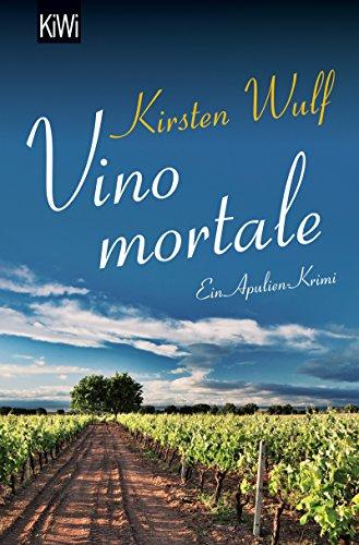 Vino mortale: Ein Apulien-Krimi (Die Apulien-Krimis 2)