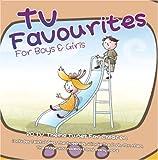 TV Favourites for Boys & Girls / Various