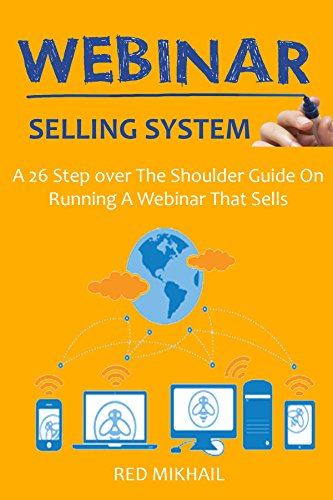 Webinar Selling System (2016): A 26 Step over The Shoulder Guide On Running A Webinar That Sells (English Edition) (Formato Kindle)