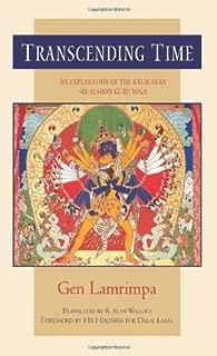Transcending Time: An Explanation of the Kalachakra Six-Session Guruyoga