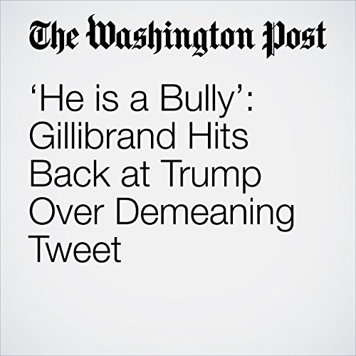 'He is a Bully': Gillibrand Hits Back at Trump Over Demeaning Tweet copertina