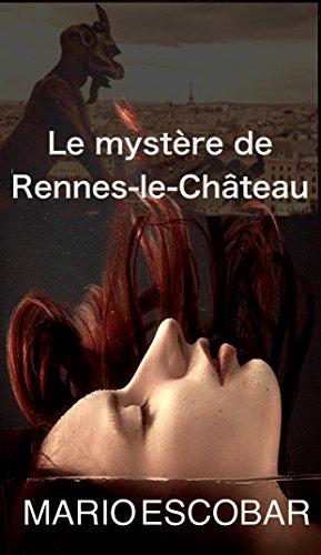 Le mystère de Rennes-le-Château