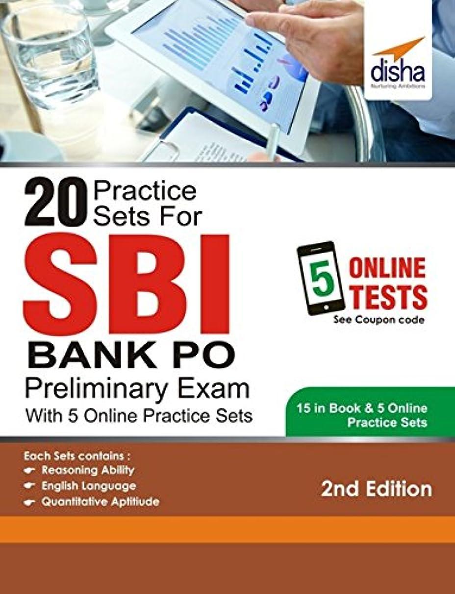 品ヤギパーセント20 Practice Sets for SBI PO Preliminary Exam with 5 Online Practice Sets 2nd Edition (English Edition)