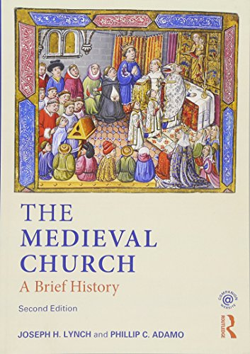 The Medieval Church: A Brief History
