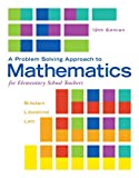 Problem Solving Approach to Mathematics for Elementary School Teachers, A, Plus MyLab Math -- Access Card Package