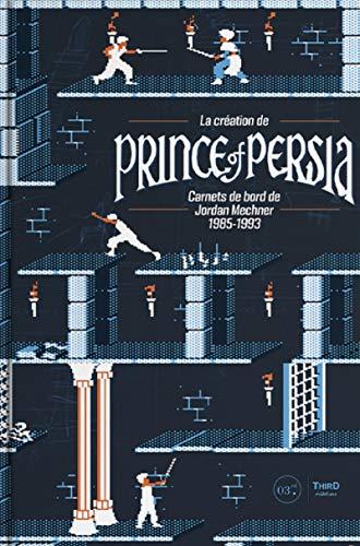 La création de Prince of Persia: Carnets de bord...