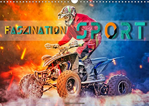 Faszination Sport (Wandkalender 2021 DIN A3 quer)