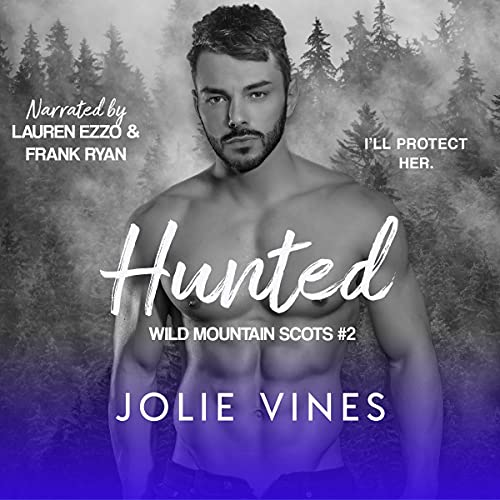 Hunted: Wild Mountain Scots #2