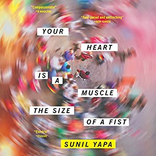 Your Heart Is a Muscle the Size of a Fist audiobook cover art