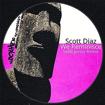 We Reminisce (Sebb Junior Remix)