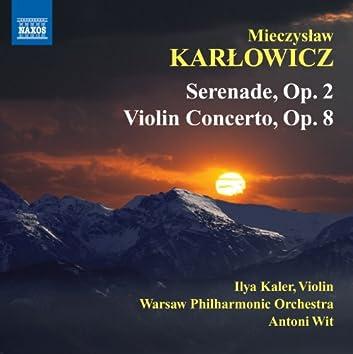 Karlowicz: Serenade - Violin Concerto