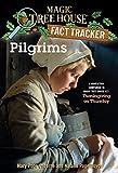 Pilgrims: A Nonfiction Companion to Magic Tree House...