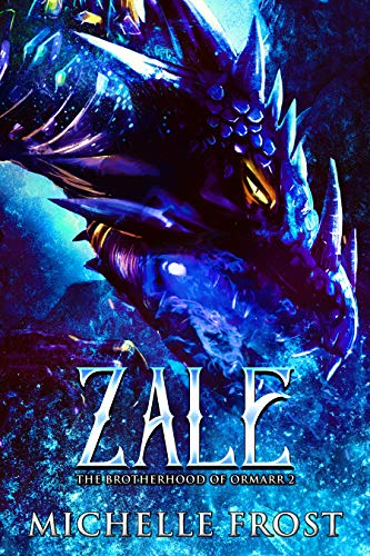 Zale (The Brotherhood of Ormarr Book 2)