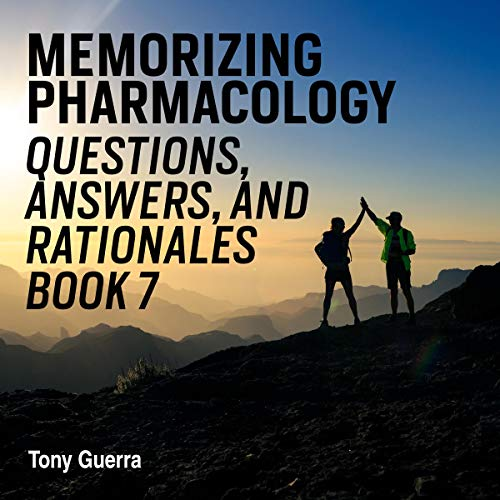 『Memorizing Pharmacology Questions, Answers, and Rationales, Book 7』のカバーアート