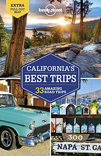 Lonely Planet California's Best Trips 4 (Trips Regional)