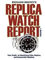 Richard Brown's Replica Watch Report