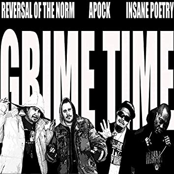 Grime Time (feat. Apock & Insane Poetry) - Single