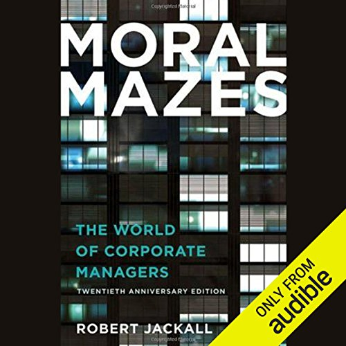Moral Mazes audiobook cover art