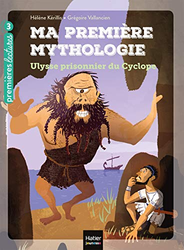 Ma première mythologie - Ulysse prisonnier du cyclope CP/CE1 6/7 ans